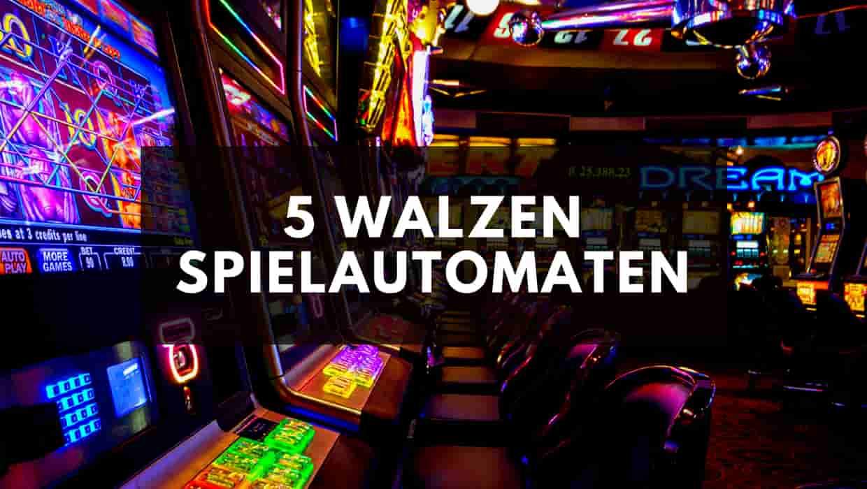 5 Walzen Spielautomaten im Online Casino