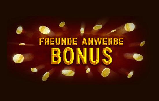 Freunde Anwerbebonus im Online Casino