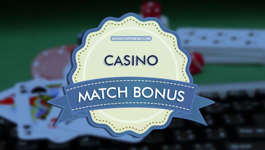 Match Einzahlungsbonus Online Casino